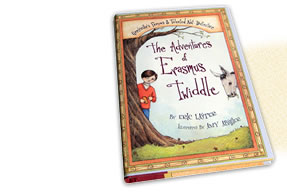 The Adventures Of Erasmus Twiddle by Eric Laster